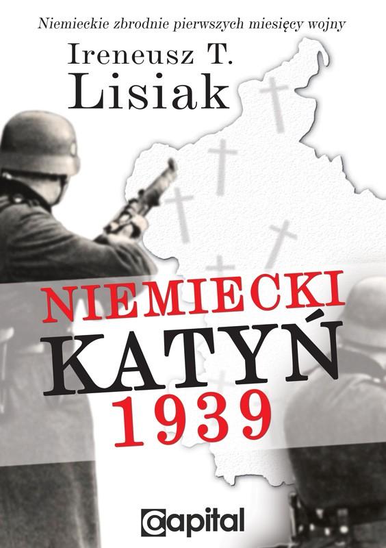 niemiecki-katyn-1939-ireneusz-t-lisiak