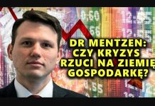 Dr Mentzen: Czy kryzys rzuci na ziemię gospodarkę? NCzasTV